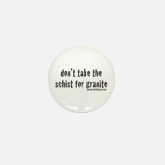 Schist for Granite Mini Button