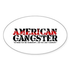 American Gangster Oval Bumper Stickers