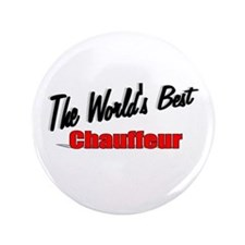 """""""The World's Best Chauffeur"""" 3.5"""" Button (100 pack"""