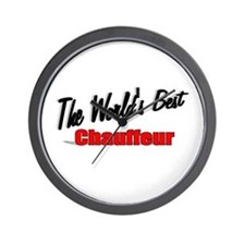 """The World's Best Chauffeur"" Wall Clock"