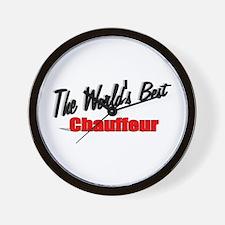 """The World's Best Chauffeur"" Wall Clock"