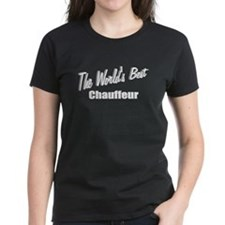 """The World's Best Chauffeur"" Tee"