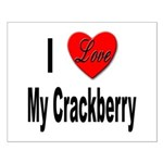 I Love My Crackberry Small Poster