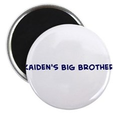 Kaiden's Big Brother Magnet