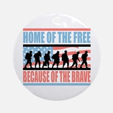 HOME OF THE FREE BECAUSE OF THE BRAVE Ornament (Ro