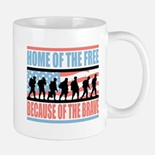 HOME OF THE FREE BECAUSE OF THE BRAVE Mug