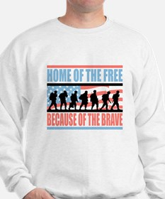 HOME OF THE FREE BECAUSE OF THE BRAVE Sweatshirt