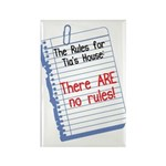 No Rules at Tia's House! Rectangle Magnet (10 pack