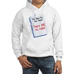 No Rules at Tia's House! Hooded Sweatshirt