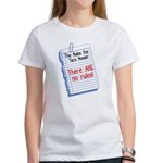 No Rules at Tia's House! Women's T-Shirt