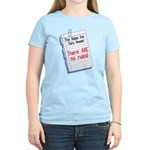 No Rules at Tia's House! Women's Light T-Shirt