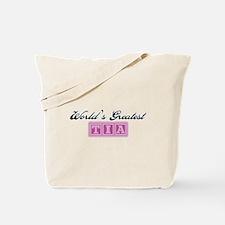 World's Greatest Tia Tote Bag