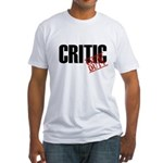 Off Duty Critic Fitted T-Shirt