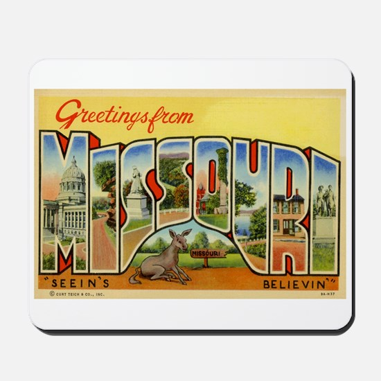 Greetings from Missouri Mousepad