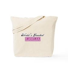 World's Greatest Lola Tote Bag