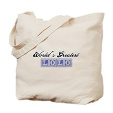 World's Greatest Lolo Tote Bag
