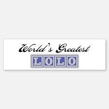World's Greatest Lolo Bumper Bumper Bumper Sticker