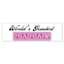 World's Greatest Mamaw Bumper Bumper Sticker