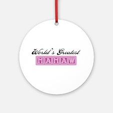 World's Greatest Mamaw Ornament (Round)