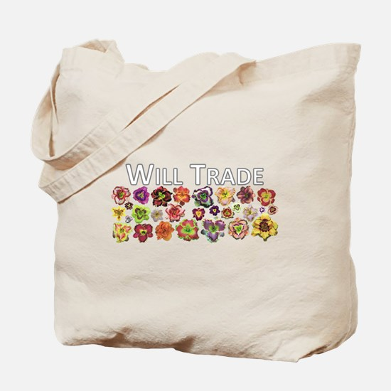 Will Trade for Daylilies Tote Bag