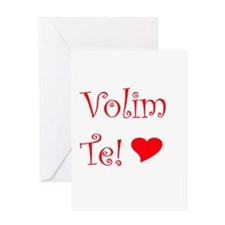 Volim Te! Greeting Card