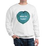 Want to trade hostas? Sweatshirt