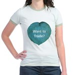 Want to trade hostas? Jr. Ringer T-Shirt