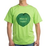 Want to trade hostas? Green T-Shirt