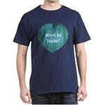 Want to trade hostas? Dark T-Shirt