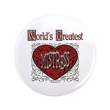 """World's Best Mistress 3.5"""" Button"""