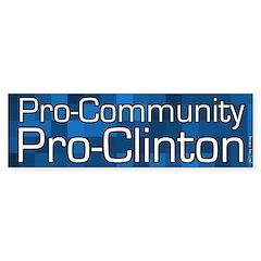 Pro-Community Pro-Clinton bumper sticker
