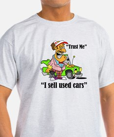 """trust me, I sell used cars"" T-Shirt"