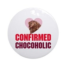 confirmed Chocoholic (choc La Ornament (Round)