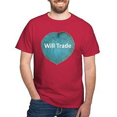 Will trade for hostas T-Shirt