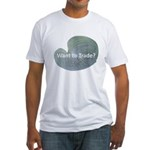Want to trade hostas? Fitted T-Shirt