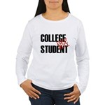 Off Duty College Student Women's Long Sleeve T-Shi