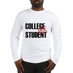 Off Duty College Student Long Sleeve T-Shirt