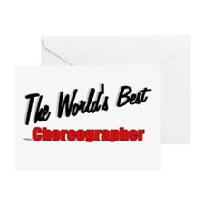 """The World's Best Choreographer"" Greeting Card"