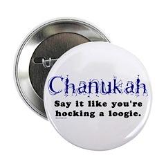 Chanukah Hocking A Loogie 2.25