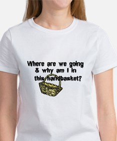 ...in a Handbasket Women's T-Shirt