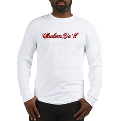 Shalom Ya'll Long Sleeve T-Shirt