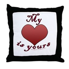 "My ""heart"" is yours Throw Pillow"