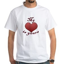"""My """"heart"""" is yours Shirt"""