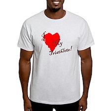 Love my triathlete T-Shirt