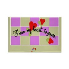 From My Heart To Yours Rectangle Magnet