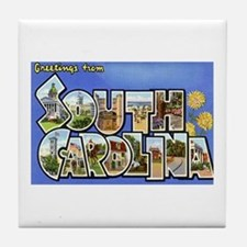 Greetings from South Carolina Tile Coaster