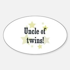 Uncle of twins! Oval Decal