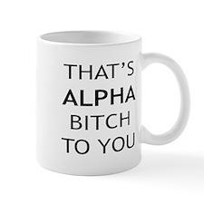 Alpha Bitch With Attitude Mug