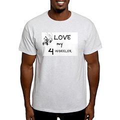 LOVE MY 4 WHEELER Ash Grey T-Shirt