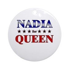 NADIA for queen Ornament (Round)